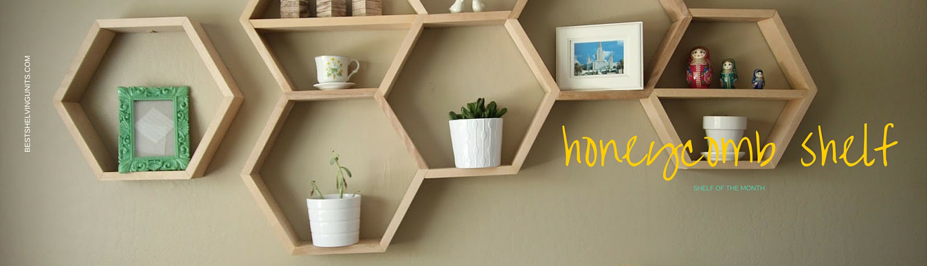 Shelf of the month - Honeycomb Shelf